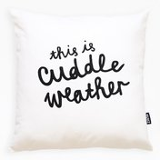 THIS IS CUDDLE WEATHER